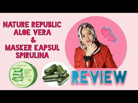 [REVIEW] Nature Republic Aloe Vera & Masker Spirulina!