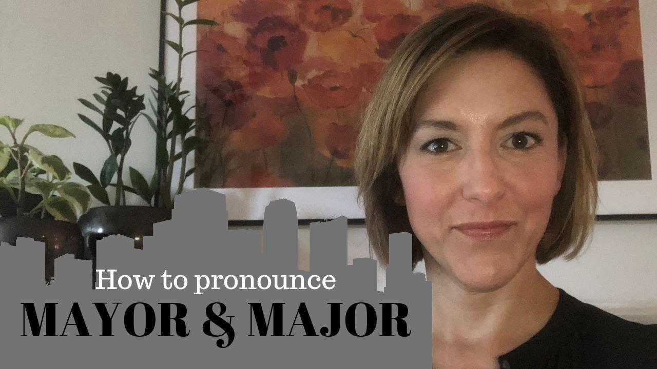 How to Pronounce MAYOR & MAJOR- English Pronunciation Lesson