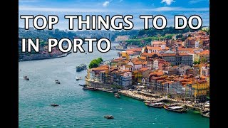 Top Things To Do In Porto 2019 4k