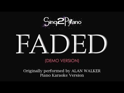 FADED (Piano karaoke demo) Alan Walker