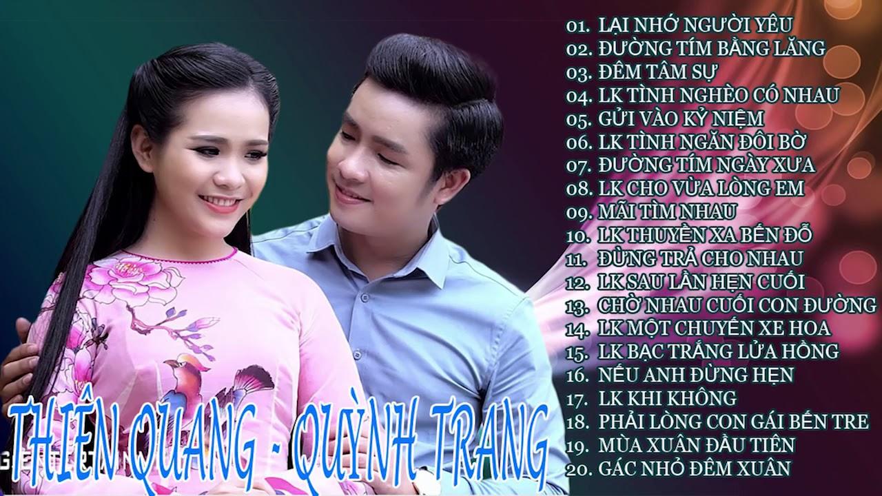 Tuyển Chọn 20 Bài Hát Song Ca Hay Nhất Của Thiên Quang & Quỳnh Trang    Đêm Tâm Sự