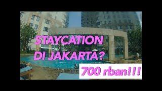 Gambar cover Akomodasi : Staycation 700rban di JAKARTA (SOMMERSET BERLIAN)