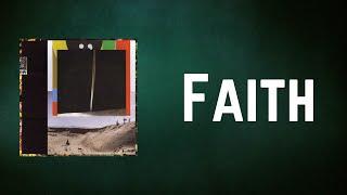 Bon Iver - Faith (Lyrics)