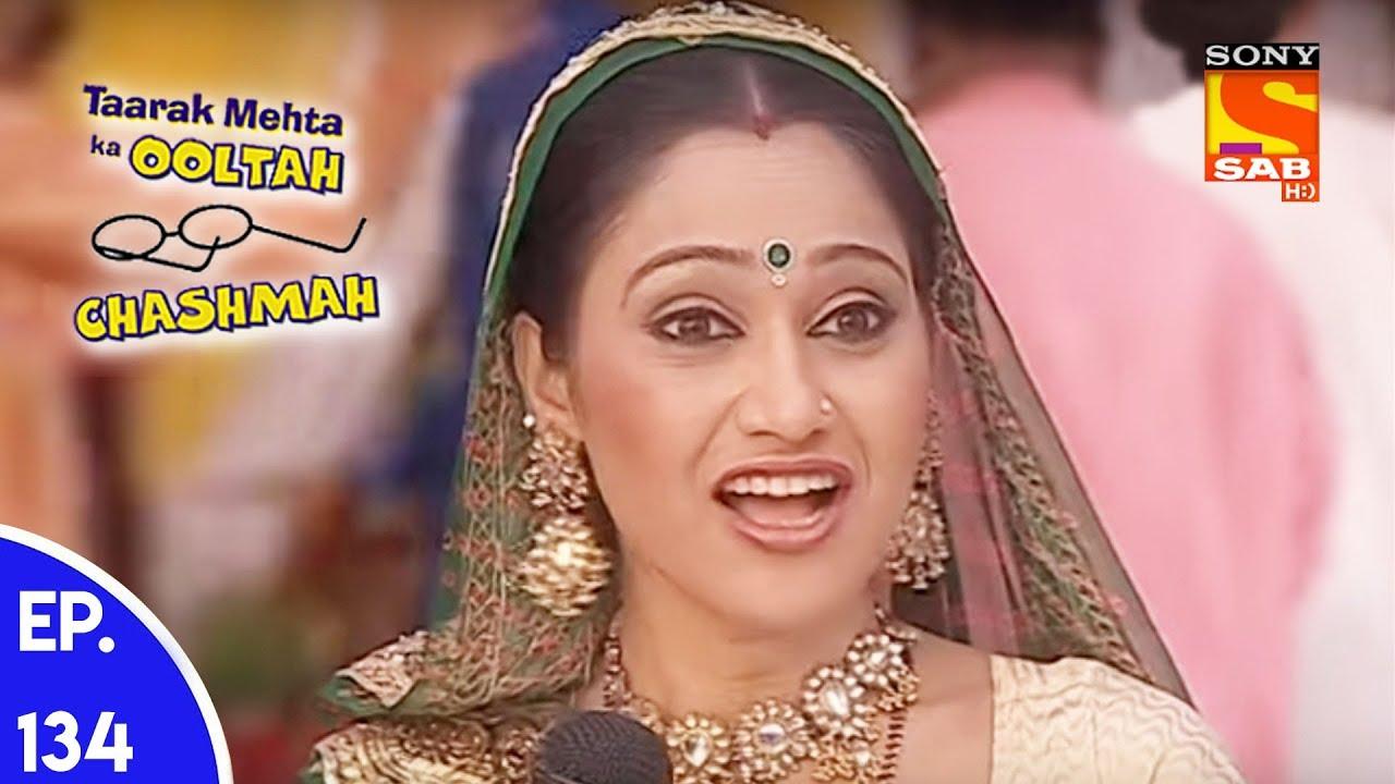 Taarak Mehta Ka Ooltah Chashmah - तारक मेहता का उल्टा चशमाह - Episode 134