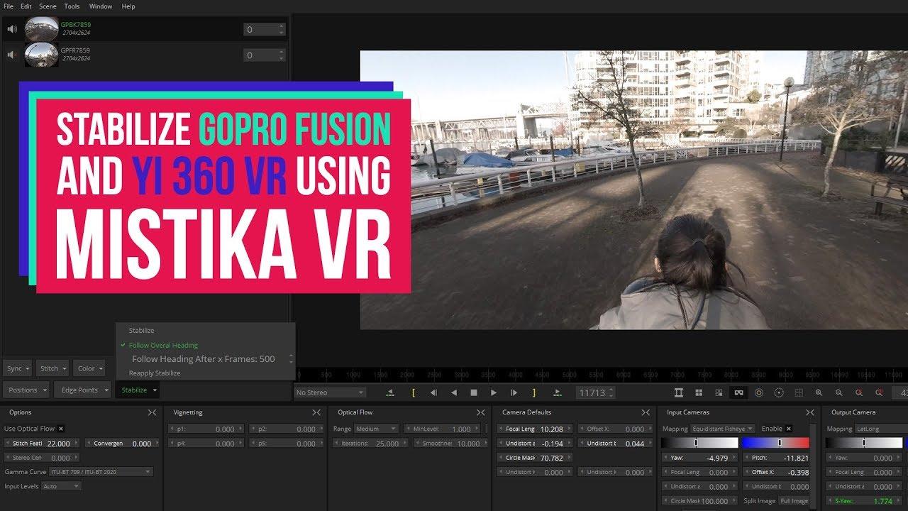 Stabilize GoPro Fusion & Yi 360 VR w/ Mistika VR new Stabilization Tool
