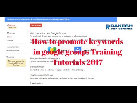 How to promote keywords in Google Groups Training Tutorials 2017 - Rakesh Tech Solutions