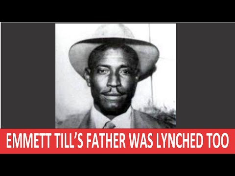 Did you know that Emmett Till's Father Was Lynched Too