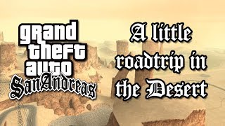 gta san andreas a little road trip in the desert