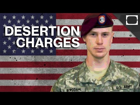 Could American POW Bowe Bergdahl Be Charged With Desertion?