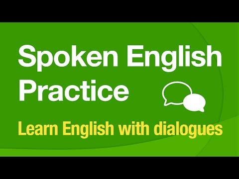 Spoken English Practice - Learn English with dialogues