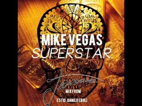 Mike Vegas  Superstar Original Mix➨ 2014
