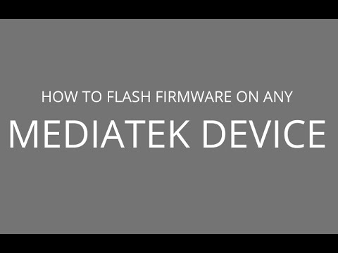 How to Flash firmware on any Mediatek Device