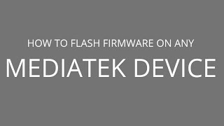 How to Flash firmware on any Mediatek Device by Android MTK