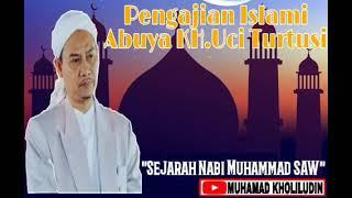 Download lagu KH Uci TurtusiSejarah Nabi Muhammad SAW MP3