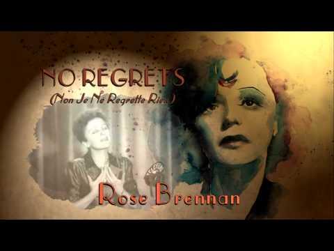 Rose Brennan...No Regrets