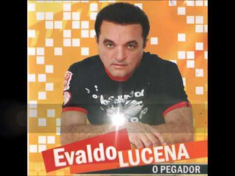 Evaldo Lucena - O Pegador Cd Completo
