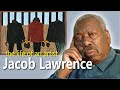 Jacob Lawrence: The Life of an Artist