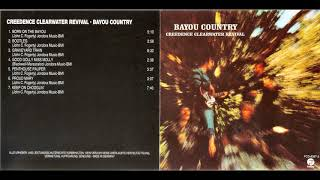 C̲re̲e̲d̲ence̲ C̲lear̲wate̲r̲ R̲eviva̲l - B̲ayou C̲ountry (Full Album) 1969