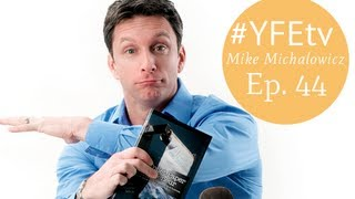 The Pumpkin Plan With Mike Michalowicz (#yfetv Ep. 44)