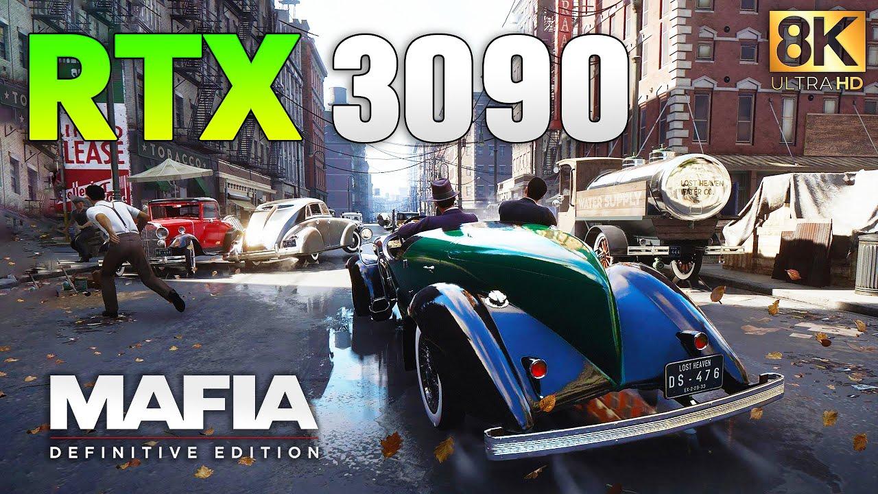 Mafia Definitive Edition : RTX 3090 + i9 10900K l 8K l
