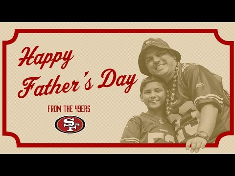 Happy Father's Day from the 49ers