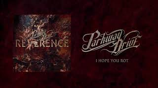 "Parkway Drive - ""I Hope You Rot"" (Full Album Stream)"