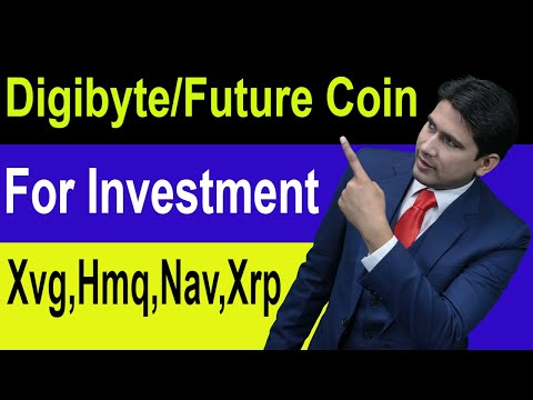 Digibyte And Future Coin For Investment Xvg,Hmq,Nav,Xrp, By Global Rashid in Hindi/Urdu