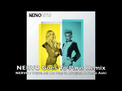 We're All No One feat. Afrojack and Steve Aoki (NERVO Goes To Paris Remix) - NERVO