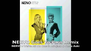 We're All No One feat. Afrojack and Steve Aoki (NERVO Goes To Paris Remix) - NERVO