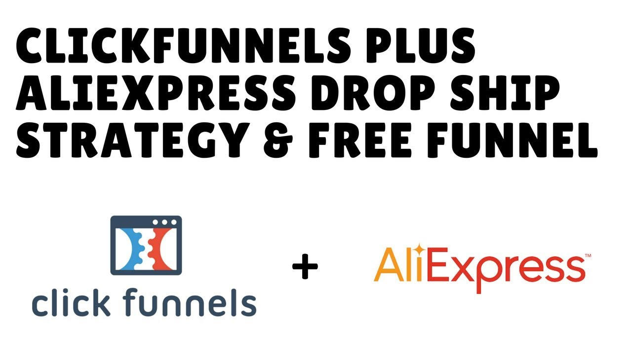 ClickFunnels Ecommerce Dropshipping With AliExpress + Funnel Template