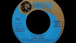 Gloria Gaynor ~ Casanova Brown 1975 Disco Purrfection Version