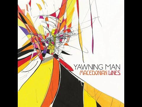 Yawning Man - Macedonian Lines (2019) (New Full Album)