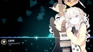 ▶【Future bass】★ ANTI-HERO - Love (Visions Remix)