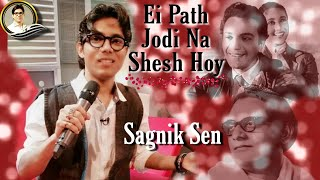 Download Hindi Video Songs - Ei Path Jodi Na - Sagnik Sen (The Magical Melodies)