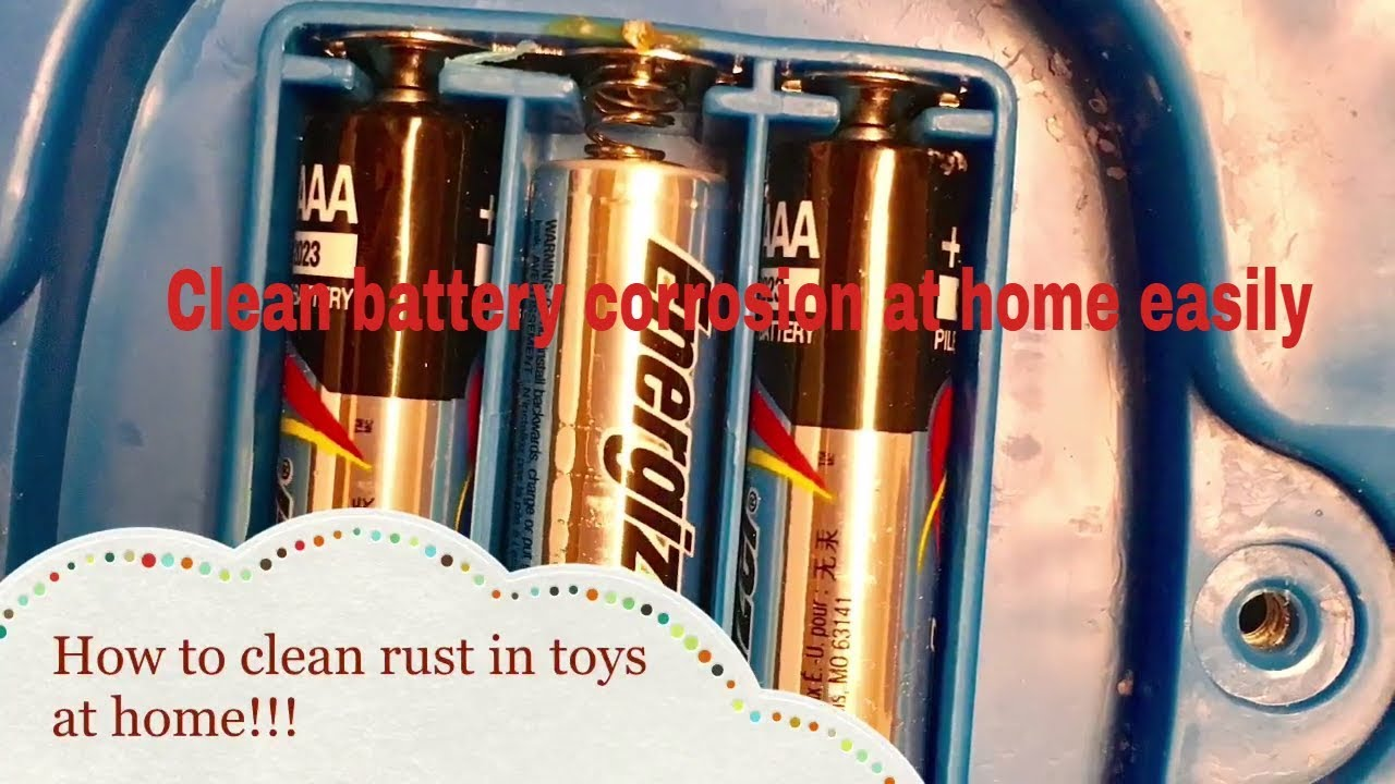 How to clean battery acid corrosion on kids toys at home easily Corrosion  Kids Toys rust