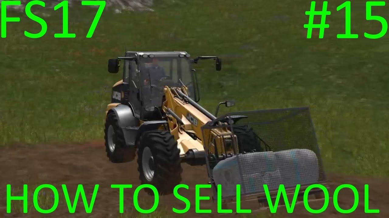 Farming Simulator 2017   HOW TO SELL WOOL   Westbridge Hills   Episode 15