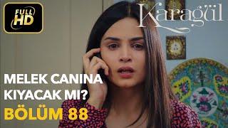 Karagül 88. Bölüm / Full HD (Tek Parça) - Narin Canına Kıyacak mı ?