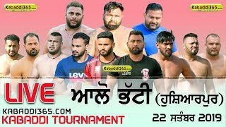 🔴 [Live] Allo Bhatti (Hoshiarpur) Kabaddi Tournament 22 Sep 2019