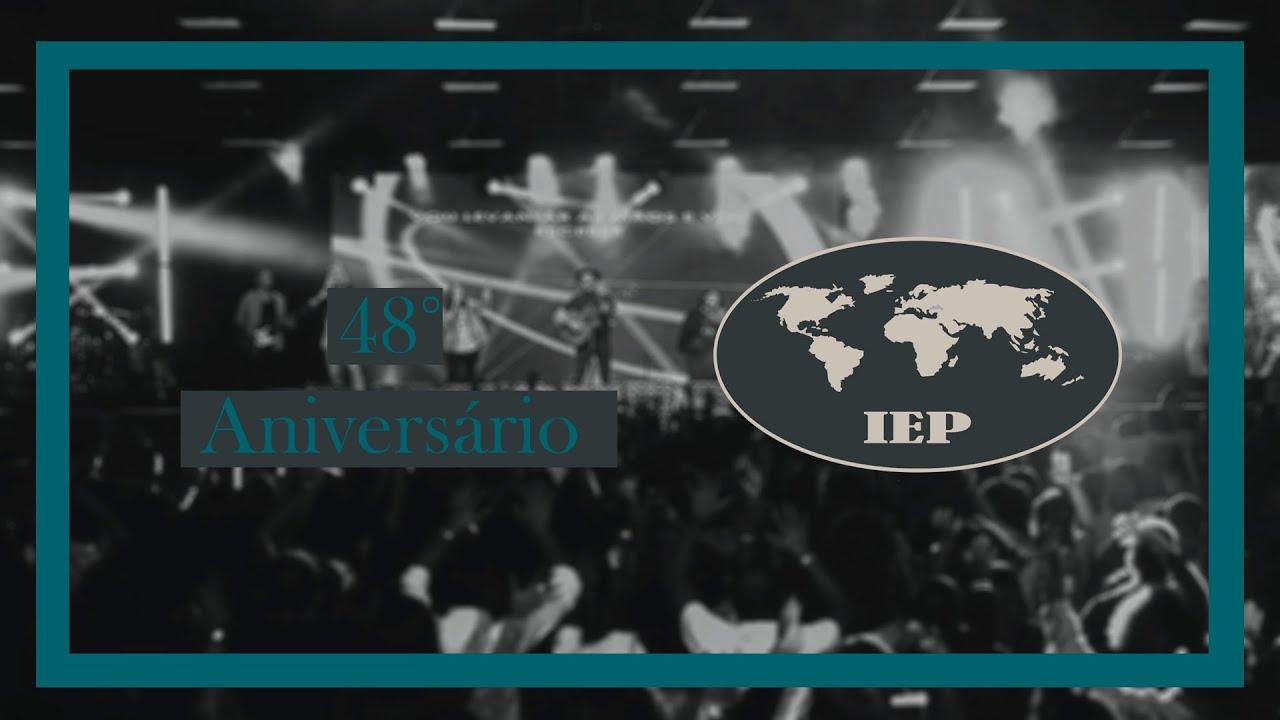 48º Aniversário IEP SEDE - 25.10.20 - 1ª parte