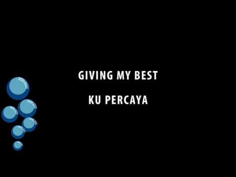 Giving My Best - Ku Percaya