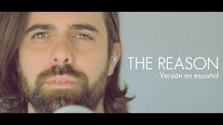 Hoobastank - The reason (Jose Cañal cover) Versión es español