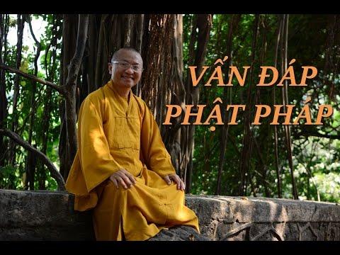 Vấp đáp: Nghiệp đa thê (đa phu), công đức và phước đức, biết về cái chết (24/12/2011) Thích Nhật Từ