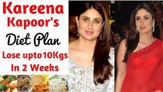 Kareena Kapoor's Diet Plan For Weight Loss in हिंदी, How to Lose Weight Fast 10kgs | Celebrity Diet