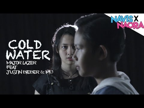 Major Lazer - Cold Water (Cover By Navis & Naora)