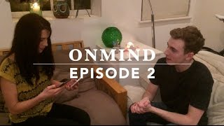OnMind | Episode 2 | The Phone Hack | Tomas McCabe