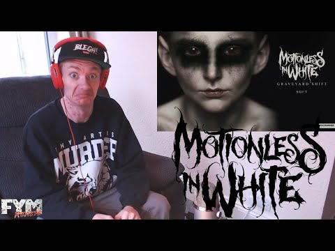 Motionless In White - Soft  REACTION