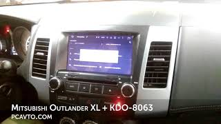 Mitsubishi Outlander XL + магнитола на Android KDO-8063
