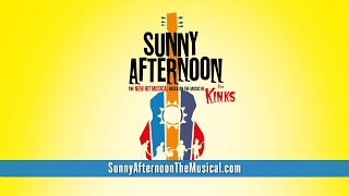 Sunny Afternoon the Musical - Official Trailer