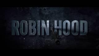 Робин Гуд:Начало - Русский трейлер (Official Trailer) 2018