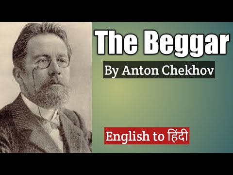 The Beggar (Part-1)   By Anton Chekhov   English to Hindi  